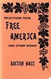 Selections from Free America and Other Works, Bolton Hall, 0915179652