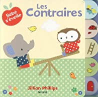 Les contraires par Jillian Phillips