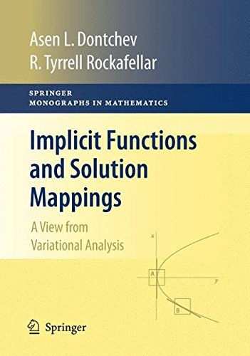 Implicit Functions and Solution Mappings: A View from Variational Analysis (Springer Monographs in Mathematics)