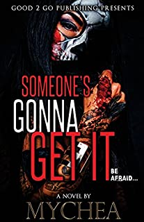 Book Cover: Someone's Gonna Get It