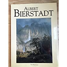 Albert Bierstadt (American Art Series) by Tom Robotham (1993-07-25)