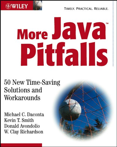 Download More Java Pitfalls: 50 New Time-Saving Solutions and Workarounds Pdf