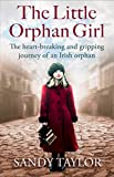 #7: The Little Orphan Girl: The heartbreaking and gripping journey of an Irish orphan