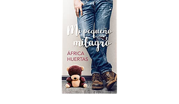 Mi pequeño milagro (Spanish Edition) - Kindle edition by África Huertas, Lxl Editorial. Literature & Fiction Kindle eBooks @ Amazon.com.