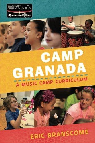 Camp Granada: A Music Camp Curriculum (Spaced Out!)