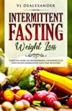 Intermittent Fasting for Weight Loss: Complete
