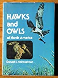 img - for Hawks and Owls of North America: A Complete Guide to North American Birds of Prey book / textbook / text book