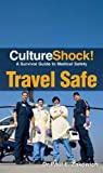 Travel Safe, Paul Zakowich, 0761456821