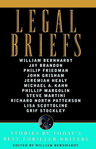Legal Briefs: Short Stories by Today's Best Thriller Writers]()