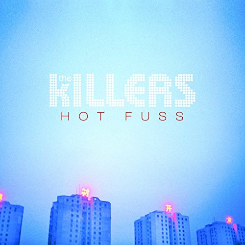 The Killers - Hot Fuss by Universal Music Group