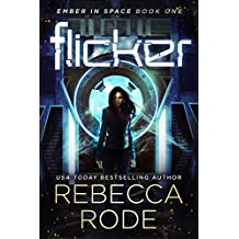 Flicker: Ember in Space Book One