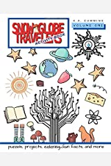 Snow Globe Travelers Activity Book: Volume One (Snow Globe Travelers Activity Books) Paperback