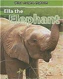 Ella the Elephant, Jan Latta, 0836877683
