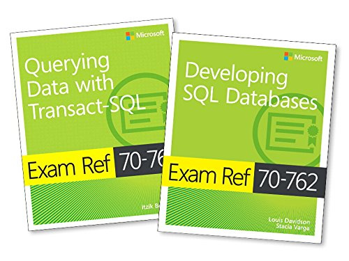MCSA SQL Server 2016 Database Development Exam Ref 2-pack: Exam Refs 70-761 and 70-762 (Sql Server Best Practices)