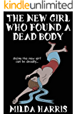 Mystery: The New Girl Who Found a Dead Body