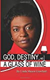 img - for God, Destiny and a Glass of Wine book / textbook / text book