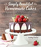 Best Cake Decorating Books - Simply Beautiful Homemade Cakes: Extraordinary Recipes and Easy Review