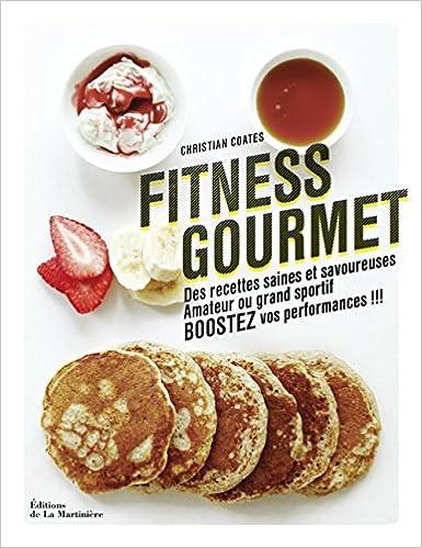 Fitness gourmet amazon christian coates yuki sugiura fitness gourmet amazon christian coates yuki sugiura dominique lizambard martine lizambard 9782732476407 books forumfinder Images