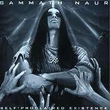 Self-Proclaimed Existence by Sammath Naur
