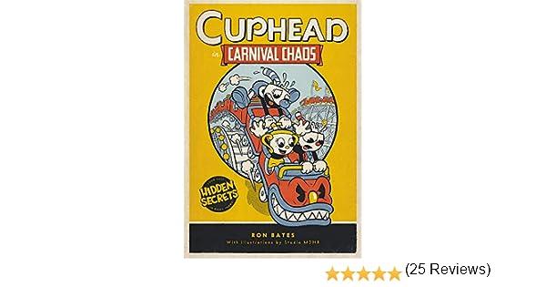 Cuphead in Carnival Chaos: A Cuphead Novel: Amazon.es: Bates, Ron ...