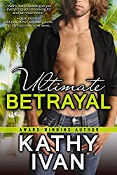 Ultimate Betrayal (New Orleans Connection Series Book 3)