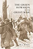 img - for GREEN HOWARDS IN THE GREAT WAR book / textbook / text book