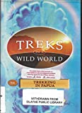 Trekking in Papua Indonesia (Treks in a Wild World Series)