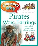 I Wonder Why Pirates Wore Earrings, Pat Jacobs, 0753467917