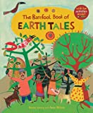 The Barefoot Book of Earth Tales, Dawn Casey, 1846869412