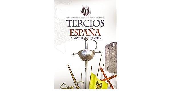 Tercios de España. Una infantería legendaria (Clio. Crónicas de la ...