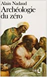 Archéologie du zéro par Nadaud