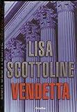 La Vendetta, Lisa Scottoline, 1400083451