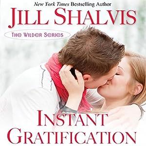 Instant Gratification Audiobook