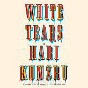 White Tears Audiobook