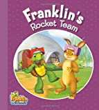 Franklin's Rocket Team, Kids Can Press, Inc. Staff, 1771381167