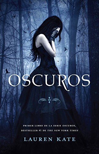 Oscuros (Spanish Edition) [Lauren Kate] (Tapa Blanda)