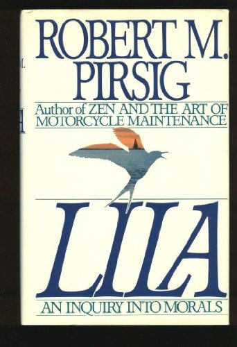 Lila: An Inquiry into Morals, Pirsig, Robert