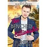 The Benched Billionaire (Clean Billionaire Beach Club Romance Book 14)