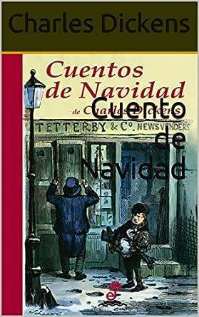 Cuento de Navidad eBook: Dickens, Charles: Amazon.es: Tienda Kindle