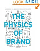 #9: The Physics of Brand: Understand the Forces Behind Brands That Matter