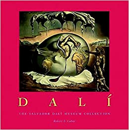 Dali: The Salvador Dali Museum Collection: Robert S. Lubar
