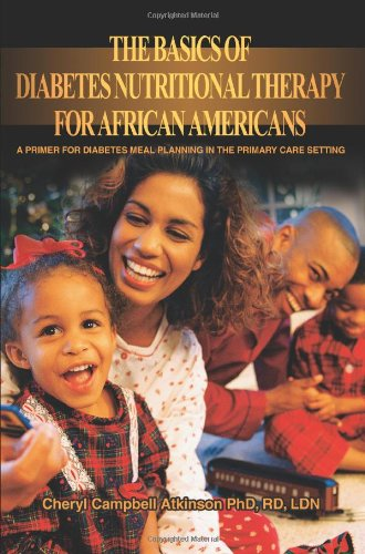 Search : The Basics Of Diabetes Nutritional Therapy For African Americans: A Primer For Diabetes Meal Planning In The Primary Care Setting