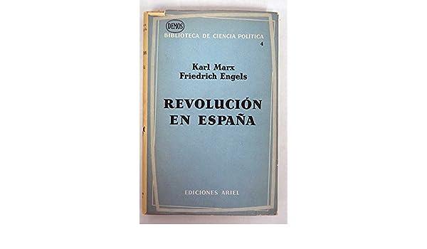 Revolución en España: Amazon.es: Karl Marx, Friedrich Engels: Libros