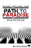 Path to Paradise: Based on the True Story of the 1993 World Trade Center Bombing