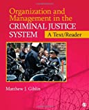 Organization and Management in the Criminal Justice System 1st Edition