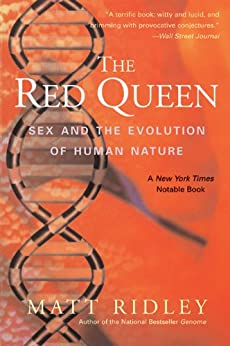 The Red Queen: Sex and the Evolution of Human Nature by [Ridley, Matt]