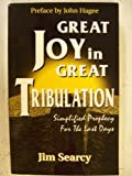 Great Joy in Great Tribulation, Jim Searcy, 1560435666