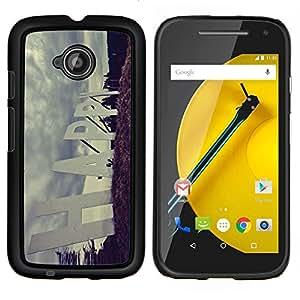 YiPhone /// Prima de resorte delgada de la cubierta del caso de Shell Armor - Cita Slogan feliz Muestra de camino positivo - Motorola Moto E2 E2nd Gen