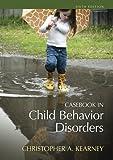 Casebook in Child Behavior Disorders 6th Edition