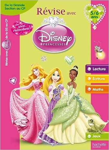 Liens de téléchargement PDF ebook Révise avec les Princesses - De la grande section de maternelle au CP 5/6 ans 2011608120 iBook